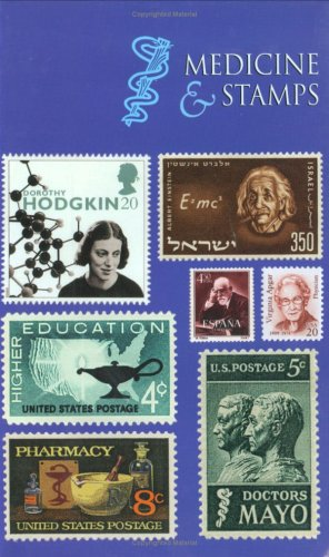 Medicine and Stamps (Volume 3): Marc A. Shampo