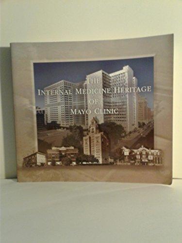 The Internal Medicine Heritage of Mayo Clinic: Habermann, Thomas M;
