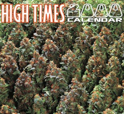 9781893010000: High Times 2000 Calendar