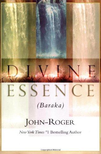 DIVINE ESSENCE (BARAKA): John-Roger,