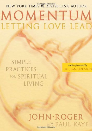 9781893020184: Momentum, Letting Love Lead: Simple Practices for Spiritual Living