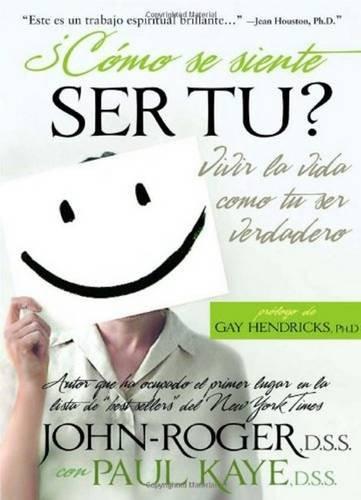 9781893020429: ¿Cómo se siente ser tú?: Vivir la vida como eres en realidad (Spanish Edition)