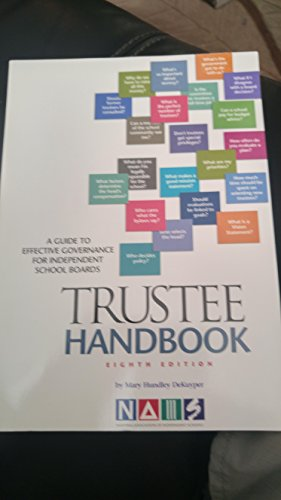9781893021556: Trustee Handbook: A Guide to Effective Governance for Independent School Boards