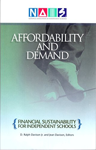 Affordability and Demand: Financial Sustainability for Independent: D. Ralph Davison