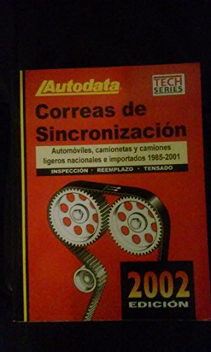 9781893026148: 2002 Timing Belts Manual (Spanish) - Domestic/Imports 1985-2001 (Timing Belts Manual: Imports-Spa)