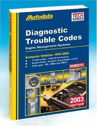 9781893026179: Diagnostic Trouble Codes: Domestic Vehicles, 1992-2002 (Autodata Domestic Diagnostic Trouble Code Manual)