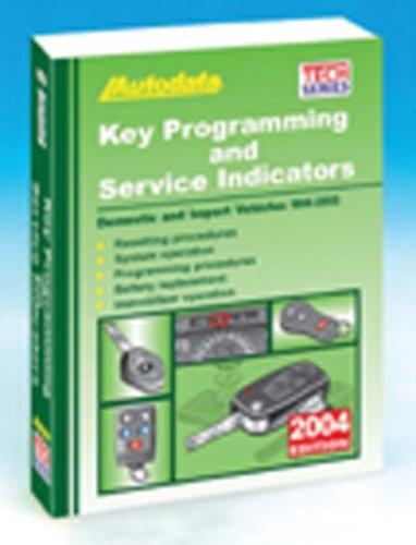 9781893026216: 2004 Key Programming and Service Indicators (1994-03) (AUTODATA TECH MANUAL SERIES)
