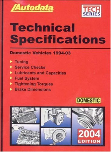 2004 Domestic Technical Specification Manual (1994-03) (Autodata Technical Manual Series): Autodata