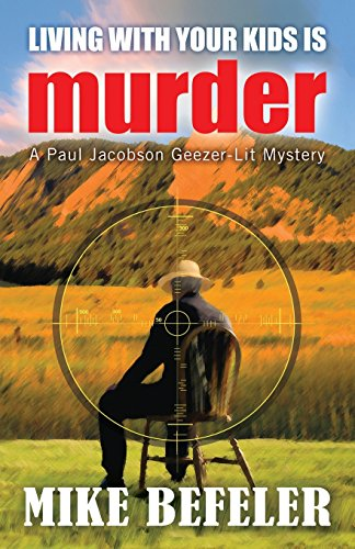 9781893035867: Living With Your Kids is Murder (A Paul Jacobson Geezer-Lit Mystery)