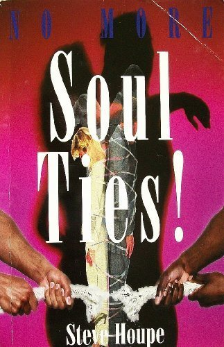 9781893045002: No More Soul Ties!