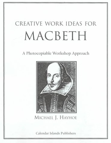 9781893056022: Creative Work Ideas for Macbeth: A Photocopiable Workshop Approach