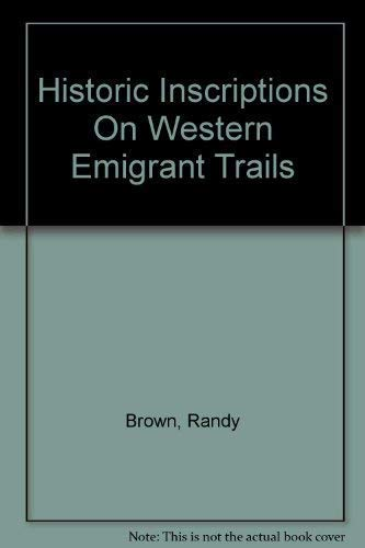 9781893061019: Historic Inscriptions On Western Emigrant Trails