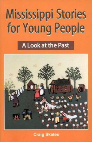 9781893062078: Mississippi Stories for Young People: A Look at the Past