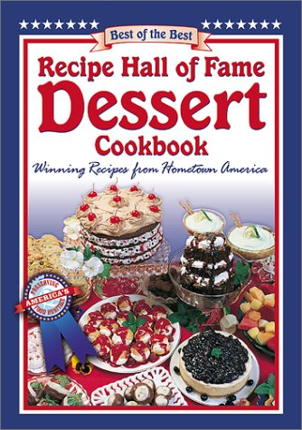 9781893062191: Recipe Hall of Fame Dessert Cookbook (Best of the Best Cookbook Series)