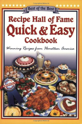 9781893062269: Recipe Hall of Fame Quick & Easy Cookbook: Winning Recipes from Hometown America (Quail Ridge Press Cookbook Series)