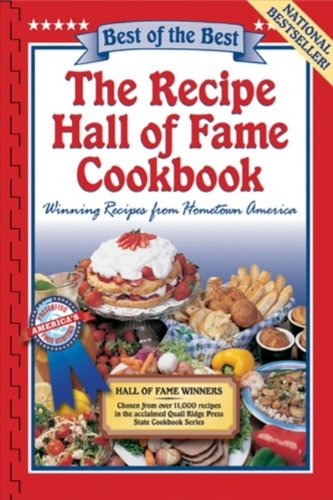 9781893062481: The Recipe Hall of Fame Cookbook: Winning Recipes from Hometown America (Best of the Best Cookbook)