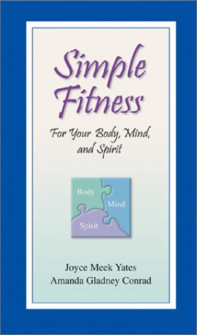 Simple Fitness for Your Body, Mind, and Spirit