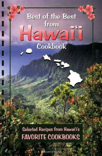 9781893062627: Best of the Best from Hawaii: Selected Recipes from Hawaii's Favorite Cookbooks (Best of the Best State Cookbook)