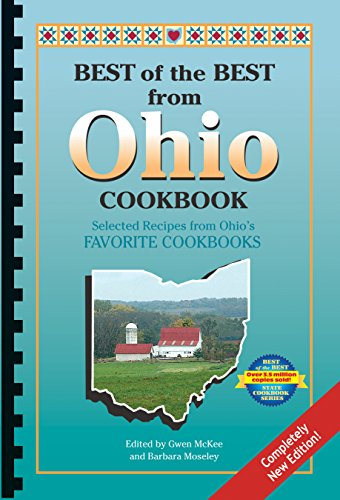 Best of the Best from Ohio Cookbook: Selected Recipes from Ohio's Favorite Cookbooks (9781893062900) by Gwen McKee