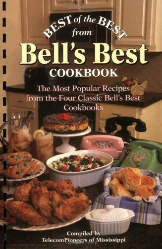 9781893062931: Best of the Best from Bell's Best Cookbook: The Most Popular Recipes from the Four Classic Bell's Best Cookbooks (Best of the Best Cookbook)