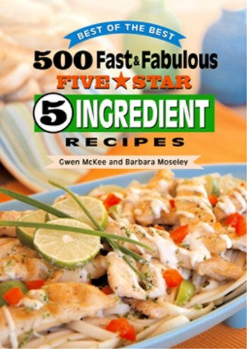 9781893062993: 500 Fast & Fabulous 5-Star 5-Ingredient Recipes Cookbook