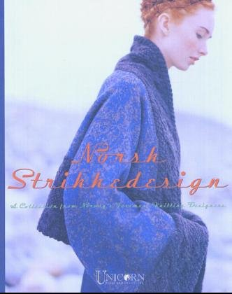Norsk Strikkedesign: A Collection from Norway's Foremost: Margaretha Finseth