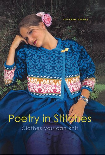 9781893063044: Poetry in Stitches: Clothes You Can Knit