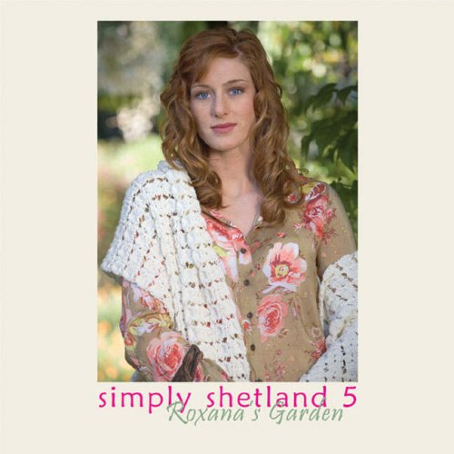 9781893063228: Simply Shetland 5 Roxana's Garden