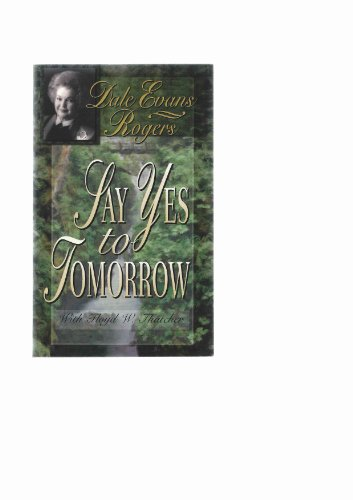 9781893065154: Say Yes to Tomorrow
