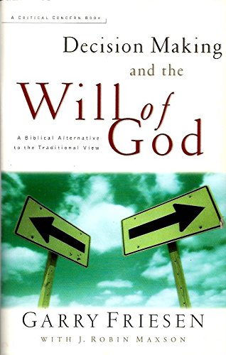9781893065291: Decision Making and the Will of God: A Biblical Alternative to the Traditional View