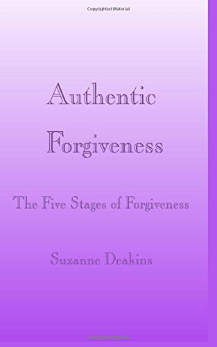 9781893075467: Authentic Forgiveness