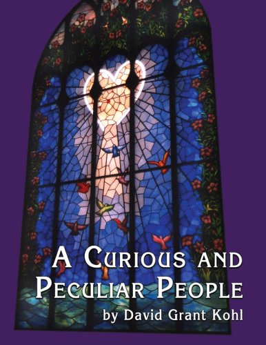 A Curious and Peculiar People