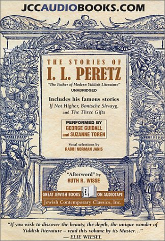 The Stories of I. L. Peretz (9781893079144) by Peretz, I. L.; Guidall, George; Toren, Suzanne