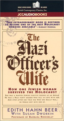 The Nazi Officer's Wife: How One Jewish Woman Survived the Holocust (1893079252) by Edith Hahn-Beer