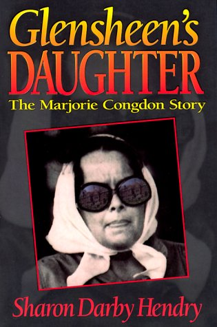 Glensheen's Daughter : The Marjorie Congdon Story: Hendry, Sharon D.