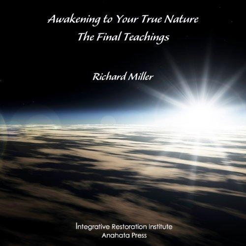 9781893099081: Awakening to Your True Nature: The Final Teachings