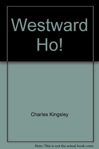 9781893103207: Westward Ho!