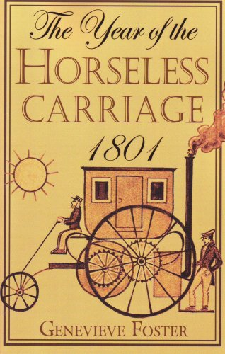 Year of the Horseless Carriage: 1801 (1893103315) by Genevieve Foster