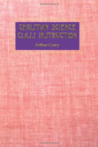 Christian Science Class Instruction: Mr. Arthur Corey