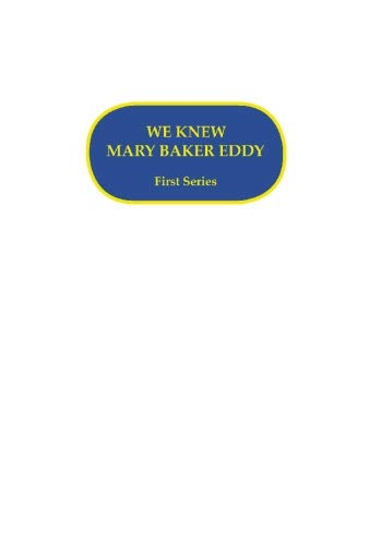 9781893107953: We Knew Mary Baker Eddy: First Series