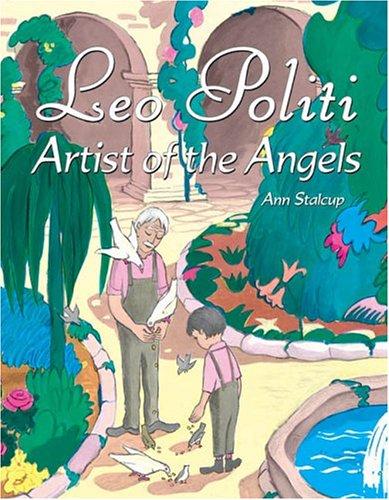 9781893110380: Leo Politi: Artist of the Angels