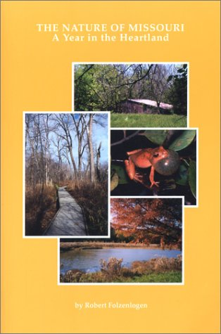 9781893111035: The Nature of Missouri: A Year in the Heartland