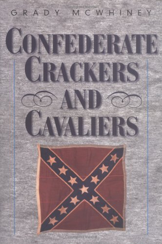 9781893114258: Confederate Crackers and Cavaliers