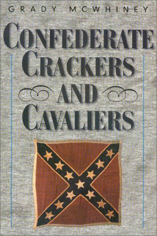 9781893114272: Confederate Crackers and Cavaliers