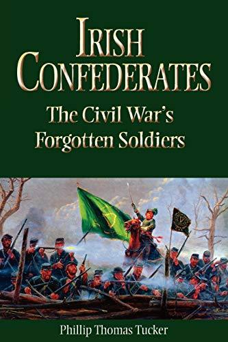 9781893114531: Irish Confederates: The Civil War's Forgotten Soldiers