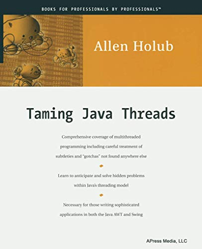 9781893115101: Taming Java Threads - AbeBooks - Allen Holub: 1893115100