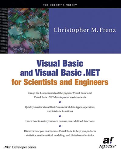 9781893115552: Visual Basic and Visual Basic .Net for Scientists and Engineers (Net Developer Series)