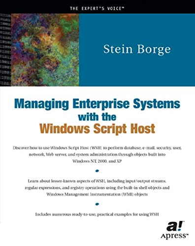 9781893115675: Managing Enterprise Systems with the Windows Script Host