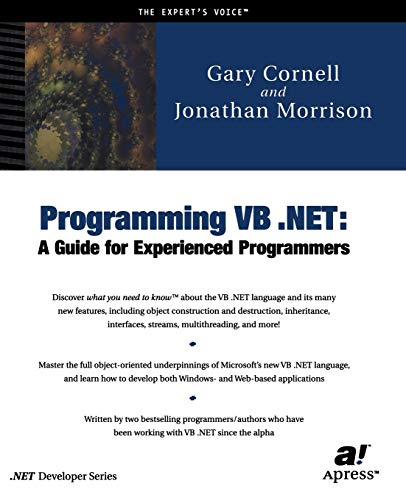 Programming VB .NET: A Guide for Experienced: Gary Cornell, Jonathan