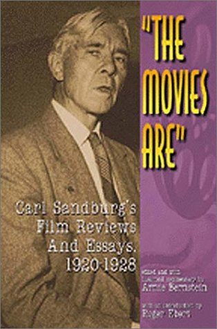 The Movies Are : Carl Sandburg's Film: Sandburg, Carl